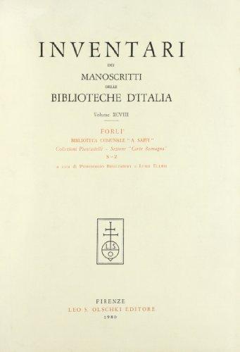 INVENTARI DEI MANOSCRITTI DELLE BIBLIOTECHE D'ITALIA. VOL. 98. Forlì.