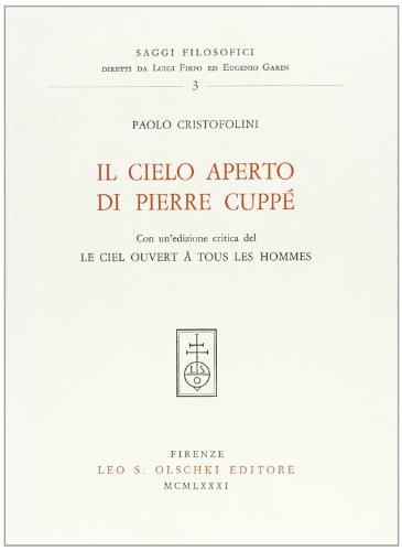 Il cielo aperto di Pierre Cuppè.: Cristofolini,Paolo.