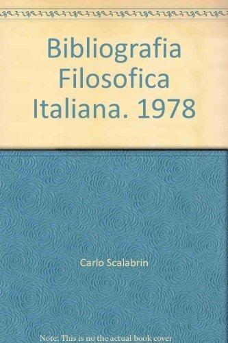 BIBLIOGRAFIA FILOSOFICA ITALIANA. 1978.
