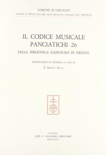 """IL CODICE MUSICALE """"PANCIATICHI 26"""" DELLA BIBLIOTECA NAZIONALE DI FIRENZE."""