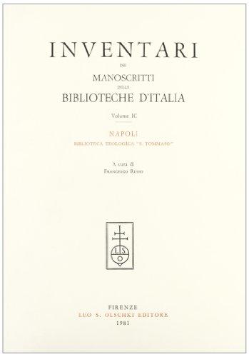 INVENTARI DEI MANOSCRITTI DELLE BIBLIOTECHE D'ITALIA. VOL. 99. Napoli.