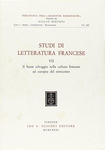 STUDI DI LETTERATURA FRANCESE VOL. VII. Il buon selvaggio nella cultura francese ed europea del ...