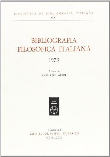 BIBLIOGRAFIA FILOSOFICA ITALIANA. 1979.