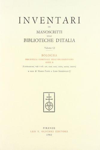 INVENTARI DEI MANOSCRITTI DELLE BIBLIOTECHE D'ITALIA. VOL. 101. Bologna.