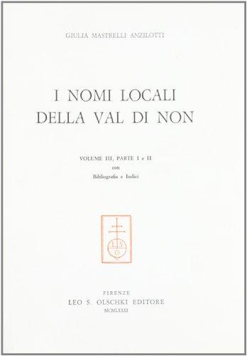 9788822230614: Nomi locali della Val di Non (3). Bibliografia e indici
