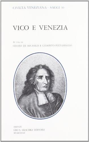 VICO E VENEZIA.: De MICHELIS C. / PIZZAMIGLIO G. (a cura di).