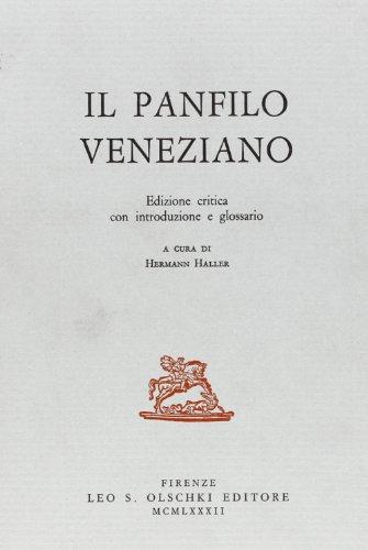 Il Panfilo veneziano, Eizione critica con introduzione: Haller, Hermann, ed.