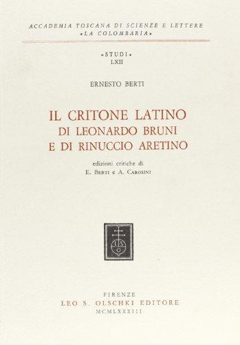 9788822231277: Il Critone Latino Di Leonardo Bruni E Di Rinuccio Aretino