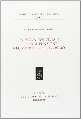 9788822231796: La scena conviviale e la sua funzione nel mondo del Boccaccio.