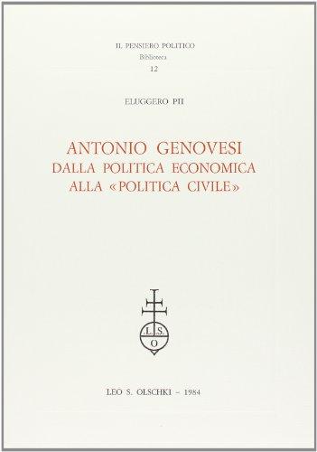 """ANTONIO GENOVESI. Dalla politica economica alla """"politica civile"""".: PII Eluggero."""