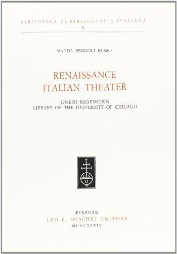 RENAISSANCE ITALIAN THEATRE. Joseph Regenstein Library of the University of Chicago.: BREGOLI RUSSO...