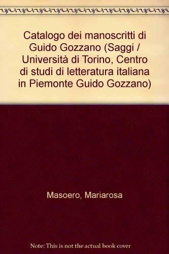 Catalogo di manoscritti di Guido Gozzano.: Masoero, Mariarosa
