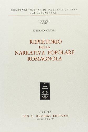 REPERTORIO DELLA NARRATIVA POPOLARE ROMAGNOLA.: ORIOLI Stefano.
