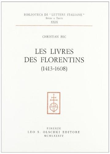 9788822232427: Les livres des Florentins (1413-1608) (Biblioteca di