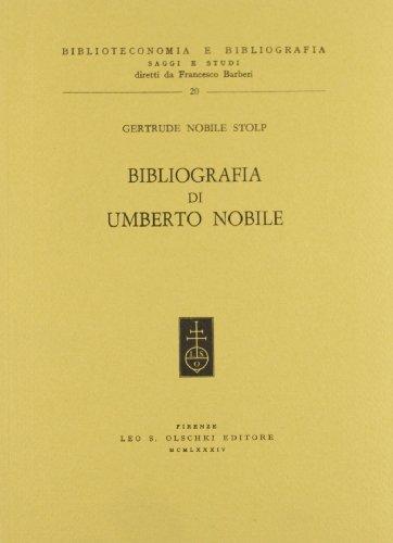 9788822232960: Bibliografia di Umberto Nobile (Biblioteconomia e bibliografia)