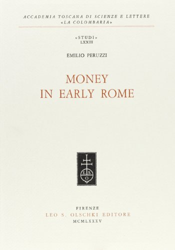 MONEY IN EARLY ROME.: PERUZZI Emilio.