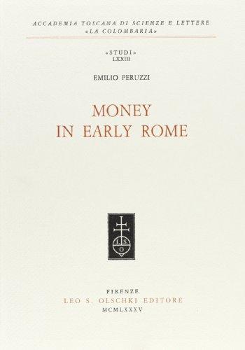Money in early Rome.: Peruzzi,Emilio.