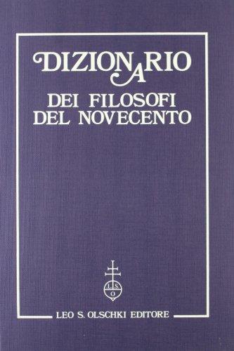 DIZIONARIO DEI FILOSOFI DEL NOVECENTO.: AA.VV