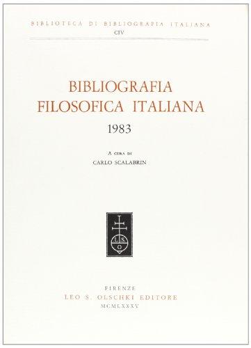 BIBLIOGRAFIA FILOSOFICA ITALIANA. 1983.