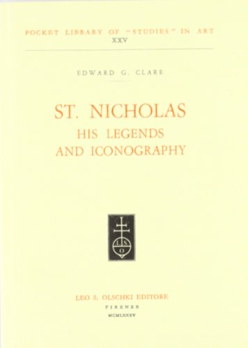 St. Nicholas, his legends and iconography.: Clare,Edward G.