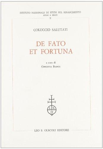 DE FATO ET FORTUNA.: SALUTATI Coluccio.