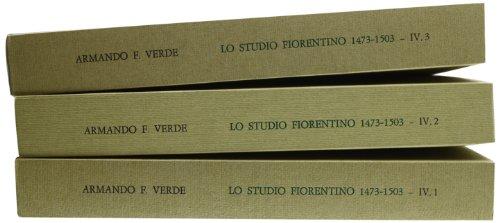 LO STUDIO FIORENTINO (1473-1503). Vol.IV: La vita universitaria.: VERDE Armando F.