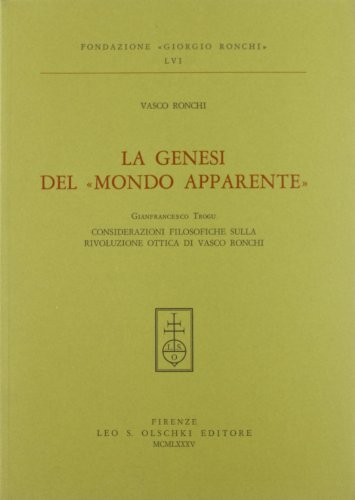 """La Genesi Del """"Mondo Apparente"""": Ronchi Vasco"""