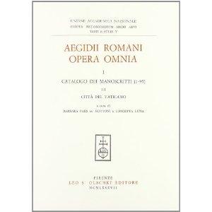 Aegidii Romani Opera Omnia. III. Opera theologica.