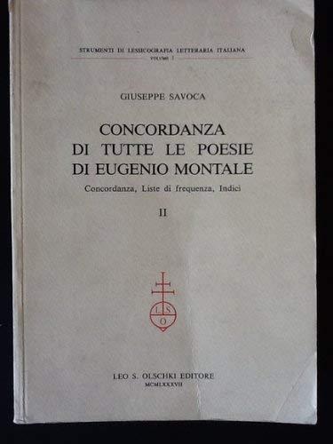 9788822234810: Concordanza di tutte le poesie di Eugenio Montale: Concordanza, liste di frequenza, indici (Strumenti di lessicografia letteraria italiana)