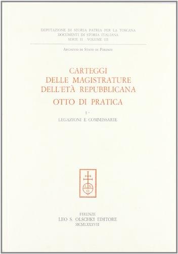 Carteggi delle Magistrature dell'eta Repubblicana: Otto di Pratica: Viti, Paolo ed.