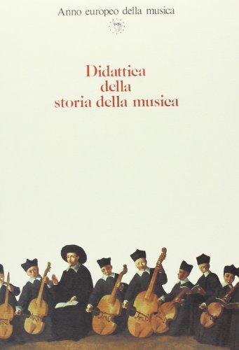 Didattica della storia della musica. Atti del Convegno internaziona