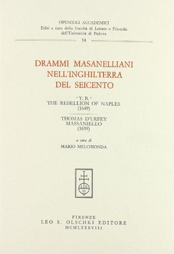 9788822235633: Drammi Masanelliani Nell'Inghilterra Del Seicento: T.B. The Rebellion of Naples (1649) Thomas D'Urfey Massaniello (1699)