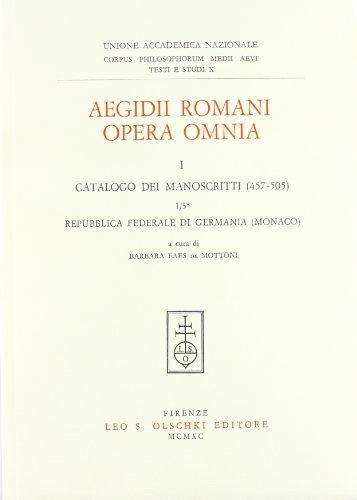9788822236661: Aegidii Romani Opéra Omnia. I. Prolegomena. 1. Catalogo Dei Manoscritti