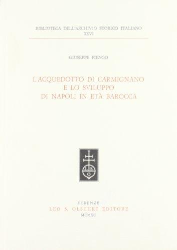 L'acquedotto di Carmignano e lo sviluppo di: Fiengo Giuseppe