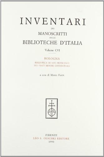INVENTARI DEI MANOSCRITTI DELLE BIBLIOTECHE D'ITALIA. VOL. 106. Bologna.