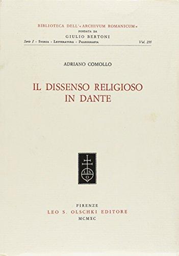 Il dissenso religioso in Dante.: Comollo,Adriano.