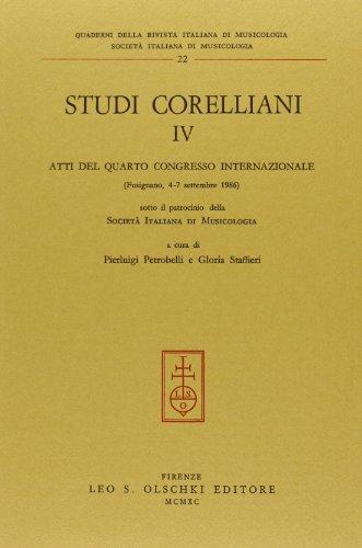 STUDI CORELLIANI. Volume IV: Atti del IV Congresso internazionale (Fusignano, 4-7 settembre 1986).:...