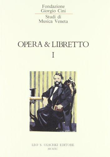 OPERA E LIBRETTO. 1990-1993.: FOLENA G. / MURARO T. / MORELLI G. (a cura di).