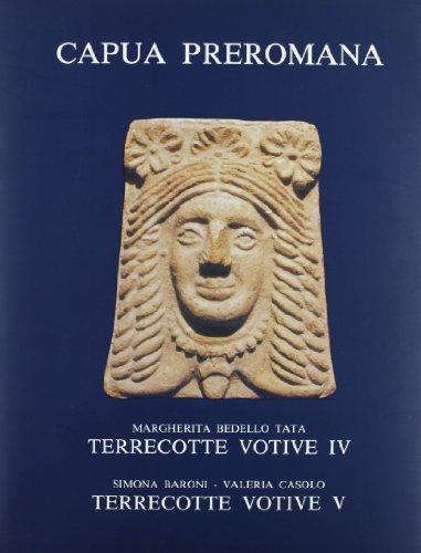 """TERRECOTTE VOTIVE. Catalogo del Museo Provinciale Campano. Volume IV: M.Bedello Tata: """"Oscilla..."""