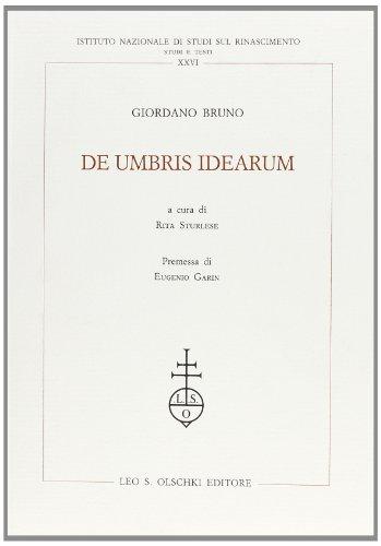 DE UMBRIS IDEARUM.: BRUNO Giordano.