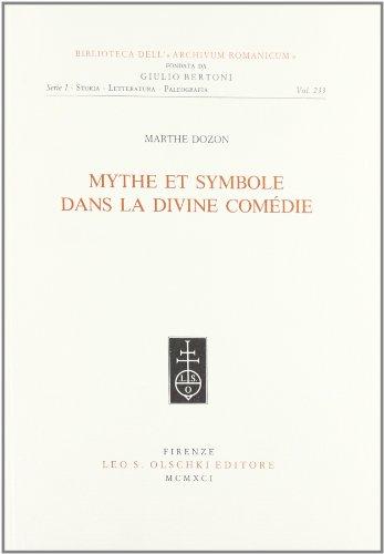 """MYTHE ET SYMBOL DANS LA """"DIVINE COMEDIE"""".: DOZON Marthe."""