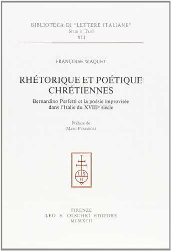Rhétorique et poétique chrétiennes. Bernardino Perfetti et la poésie ...