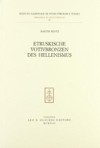 ETRUSKISCHE VOTIVBRONZEN DES HELLENISMUS.: BENTZ Martin.