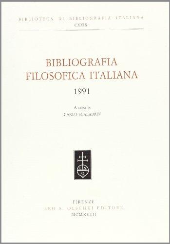 BIBLIOGRAFIA FILOSOFICA ITALIANA. 1991.