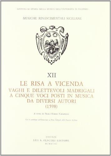 LE RISA A VICENDA. Vaghi e dilettevoli madrigali a cinque voci posti in music ada diversi autori (...