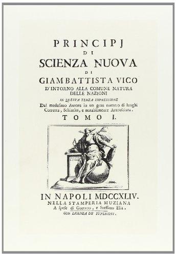 Principj di scienza nuova d'intorno alla comune natura delle nazioni: Giambattista Vico