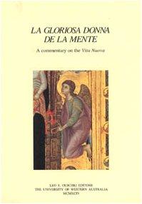 9788822242006: La gloriosa donna de la mente: A commentary on the Vita nuova (Italian medieval and Renaissance studies)