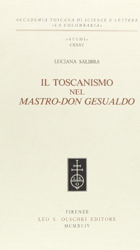 Il toscanismo nel Mastro-Don Gesualdo.: Salibra,Luciana.