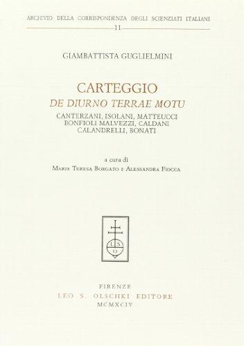 Carteggio «De diurno terrae motu». Canterzani, Isolani, Matteucci, Bonfioli Malvezzi, ...