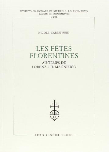 9788822243423: Fêtes florentines au temps de Lorenzo il Magnifico (Les)